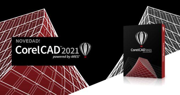 CorelCAD 2021 el software de dibujo técnico 2D y 3D de Corel