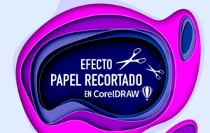 El efecto paper perforado PAPER CUT OUT en CorelDRAW