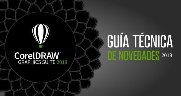 Descarga la guía técnica con las novedades de CorelDRAW 2018