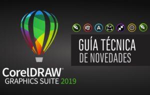 Guía Técnica de Novedades CorelDRAW 2019
