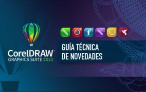 Descarga la Guía Técnica de Novedades CorelDRAW 2021