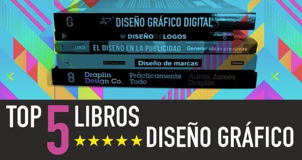 LOS 5 MEJORES LIBROS DE DISEÑO GRÁFICO