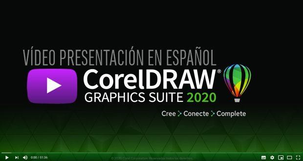 Vídeo-presentación de CorelDRAW 2020 en español
