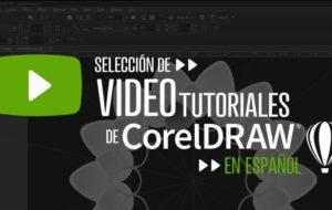 VIDEOTUTORIALES de CorelDRAW en español