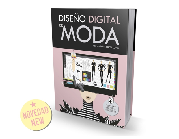 El nuevo libro Diseño Digital de Moda