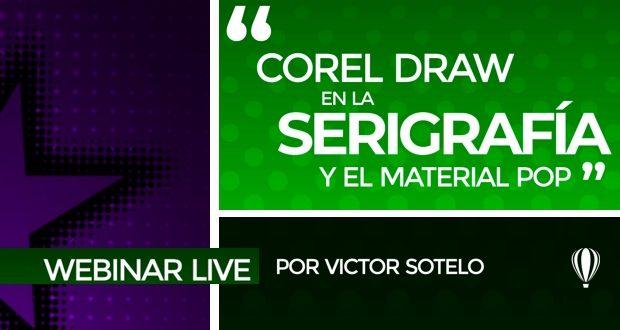 Webinar CorelDRAW para serigrafía con Víctor Sotelo