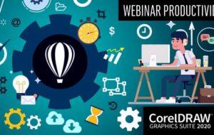 Webinar PRODUCTIVIDAD con CorelDRAW 2020